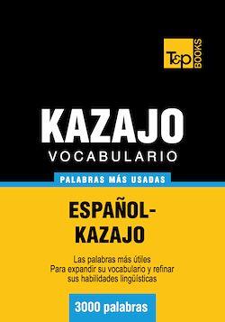 Vocabulario español-kazajo - 3000 palabras más usadas