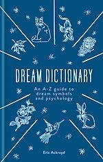 Téléchargez le livre :  A Dictionary of Dream Symbols