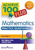 Téléchargez le livre :  Achieve 100+ Maths Practice Questions