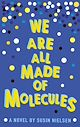 Download this eBook We Are All Made of Molecules
