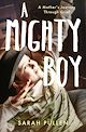 Download this eBook A Mighty Boy
