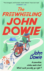 Download this eBook The Freewheeling John Dowie