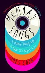 Download this eBook Memory Songs: A Personal Journey into the Music that Shaped the 90s