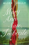 Download this eBook Mary Ann Sate, Imbecile