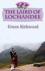 Téléchargez le livre :  The Laird of Lochandee