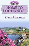 Télécharger le livre :  Home To Lochandee