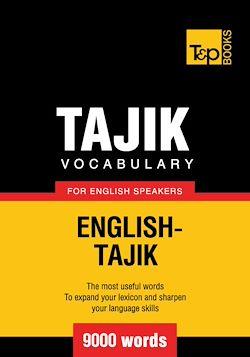 Tajik vocabulary for English speakers - 9000 words