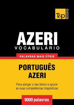 Vocabulário Português-Azeri - 9000 palavras mais úteis