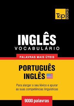 Vocabulário Português-Inglês americano - 9000 palavras mais úteis
