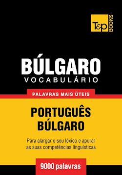 Vocabulário Português-Búlgaro - 9000 palavras mais úteis
