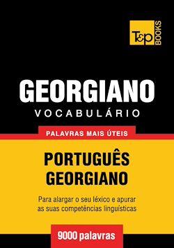 Vocabulário Português-Georgiano - 9000 palavras mais úteis