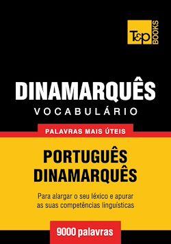 Vocabulário Português-Dinamarquês - 9000 palavras mais úteis