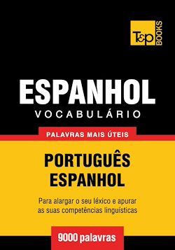 Vocabulário Português-Espanhol - 9000 palavras mais úteis