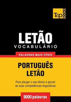 Vocabulário Português-Letão - 9000 palavras mais úteis