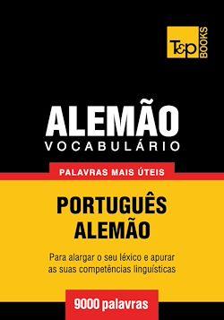 Vocabulário Português-Alemão - 9000 palavras mais úteis