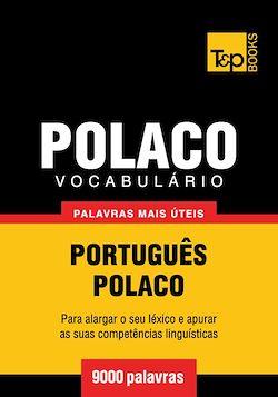 Vocabulário Português-Polaco - 9000 palavras mais úteis