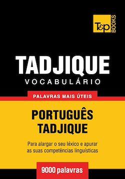 Vocabulário Português-Tadjique - 9000 palavras mais úteis