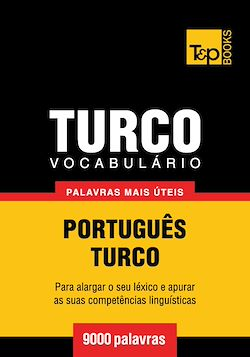 Vocabulário Português-Turco - 9000 palavras mais úteis