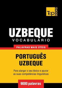 Vocabulário Português-Uzbeque - 9000 palavras mais úteis