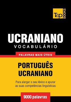 Vocabulário Português-Ucraniano - 9000 palavras mais úteis