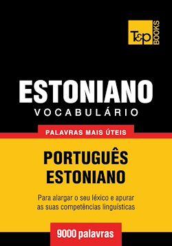 Vocabulário Português-Estoniano - 9000 palavras mais úteis