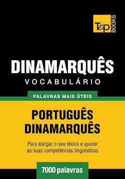 Vocabulário Português-Dinamarquês - 7000 palavras mais úteis