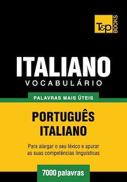 Vocabulário Português-Italiano - 7000 palavras mais úteis