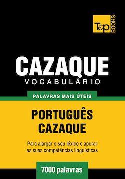 Vocabulário Português-Cazaque - 7000 palavras mais úteis