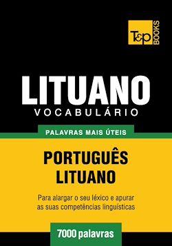 Vocabulário Português-Lituano - 7000 palavras mais úteis