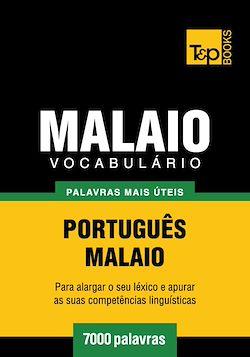 Vocabulário Português-Malaio - 7000 palavras mais úteis