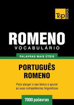 Vocabulário Português-Romeno - 7000 palavras mais úteis