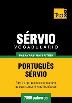 Vocabulário Português-Sérvio - 7000 palavras mais úteis