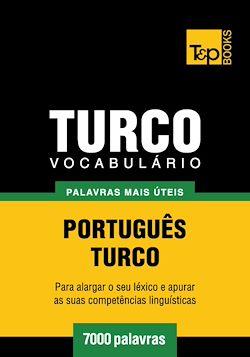 Vocabulário Português-Turco - 7000 palavras mais úteis