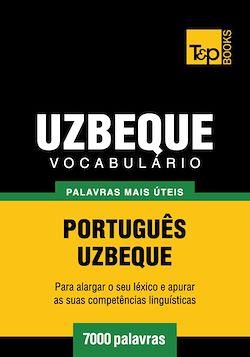 Vocabulário Português-Uzbeque - 7000 palavras mais úteis