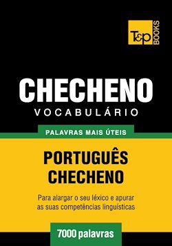 Vocabulário Português-Checheno - 7000 palavras mais úteis