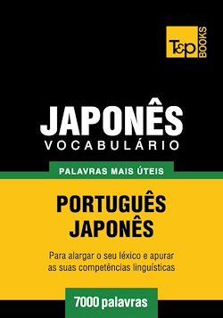 Vocabulário Português-Japonês - 7000 palavras mais úteis