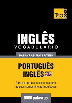 Vocabulário Português-Inglês britânico - 5000 palavras mais úteis