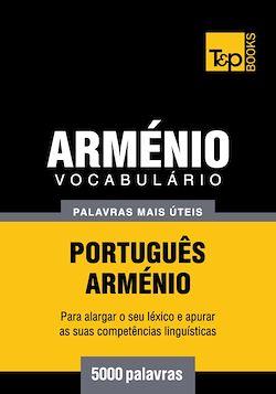 Vocabulário Português-Arménio - 5000 palavras mais úteis
