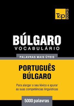 Vocabulário Português-Búlgaro - 5000 palavras mais úteis
