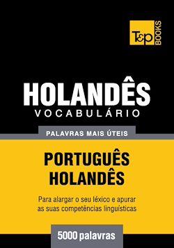 Vocabulário Português-Holandês - 5000 palavras mais úteis