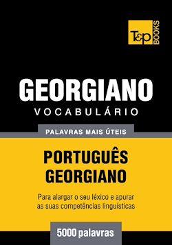 Vocabulário Português-Georgiano - 5000 palavras mais úteis