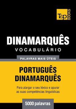 Vocabulário Português-Dinamarquês - 5000 palavras mais úteis