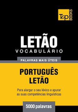 Vocabulário Português-Letão - 5000 palavras mais úteis