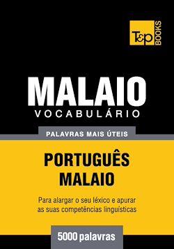 Vocabulário Português-Malaio - 5000 palavras mais úteis