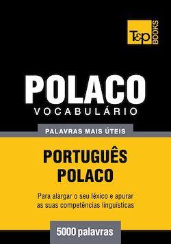Vocabulário Português-Polaco - 5000 palavras mais úteis