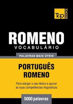 Vocabulário Português-Romeno - 5000 palavras mais úteis