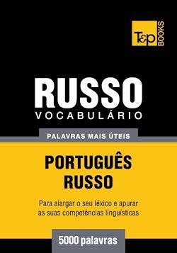 Vocabulário Português-Russo - 5000 palavras mais úteis