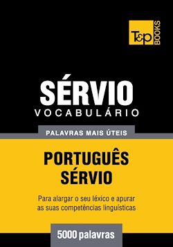 Vocabulário Português-Sérvio - 5000 palavras mais úteis