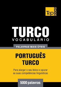 Vocabulário Português-Turco - 5000 palavras mais úteis