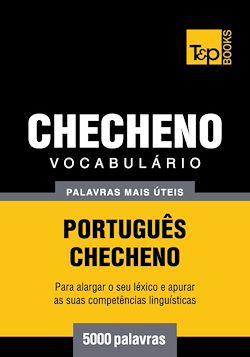 Vocabulário Português-Checheno - 5000 palavras mais úteis